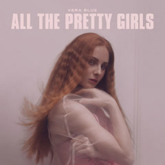 All The Pretty Girls (Single)