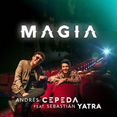 Magia (Single) - Andrés Cepeda, Sebastian Yatra