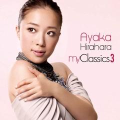 My Classics 3 (Remaster 2015) - Ayaka Hirahara