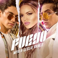 Fuego (Single) - Mya, Leslie Grace