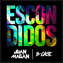 Escondidos (Single) - Juan Magan, B-Case