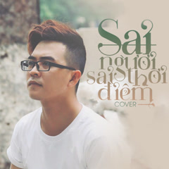 Sai Người Sai Thời Điểm (Cover) (Single)