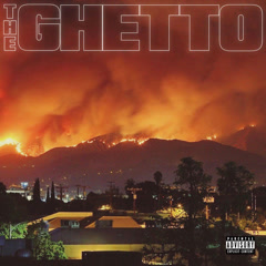 The Ghetto - RJmrLA, Mustard