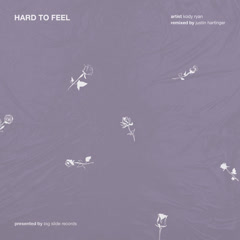 Hard To Feel (Justin Hartinger Remix)