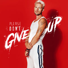 Please Don't Give Up (Single)