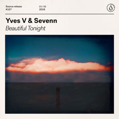 Beautiful Tonight (Single) - Yves V, Sevenn