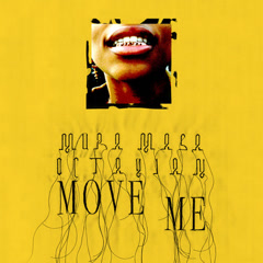 Move Me (Single) - Mura Masa, Octavian