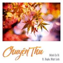 Chuyện Thu (Single) - Minh Cà Ri, Huy Le