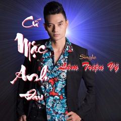 Cứ Mặc Anh Đau (Single)
