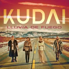 Lluvia De Fuego (Single) - Kudai