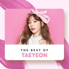 Những Bài Hát Hay Nhất Của Taeyeon - TAEYEON