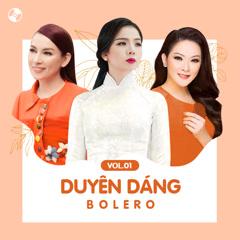 Duyên Dáng Bolero Vol 1 - Various Artists