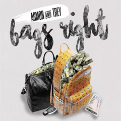Bags Right (Single) - Ar'mon & Trey