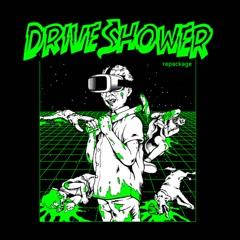 Drive Shower Repackage