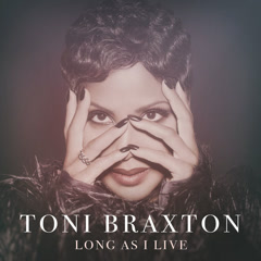 Long As I Live (Single) - Toni Braxton