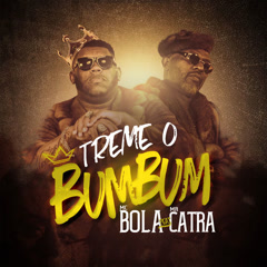 Treme O Bum Bum (Single)