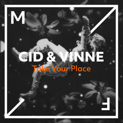 Take Your Place (Single) - CID, VINNE