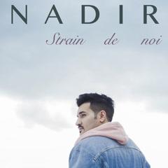 Strain De Noi (Single) - Nadir