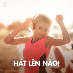 Hát Lên Nào! - Various Artists