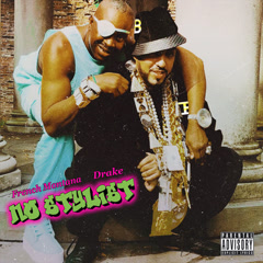 No Stylist (Single) - French Montana