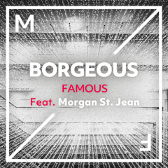 Famous (Single) - Borgeous