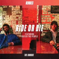 Ride Or Die (Remixes)