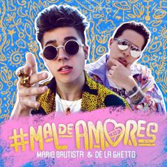 #Maldeamores (Single) - Mario Bautista, De La Ghetto