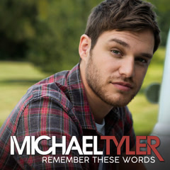 Remember These Words (Single) - Michael Tyler