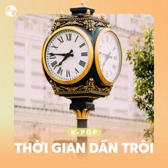 Thời Gian Dần Trôi - Various Artists