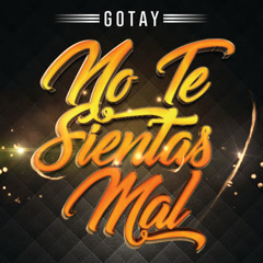 No Te Sientas Mal (Single)