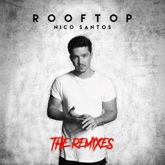 Rooftop (The Remixes)