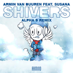 Shivers (ALPHA 9 Remix) - Armin Van Buuren