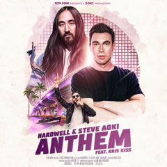 Anthem (Single) - Hardwell, Steve Aoki