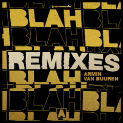 Blah Blah Blah (Remixes)