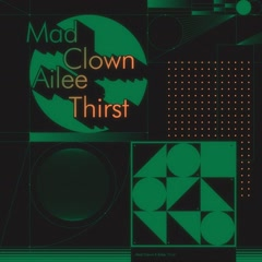 Thirst  (Single) - Mad Clown, Ailee