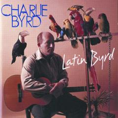 Latin Byrd - Charlie Byrd