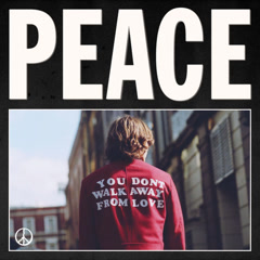 You Don't Walk Away From Love (Single) - Peace