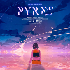 Pyres (Single) - Dabin