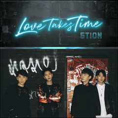 Love Takes Time (Single)