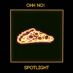 Spotlight (Single) - Ohh no!