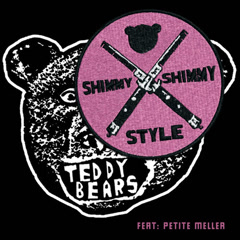 Shimmy Shimmy Style (Single) - The Teddybears