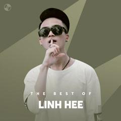 Những Bài Hát Hay Nhất Của Linh Hee - Linh Hee
