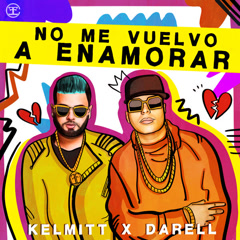 No Me Vuelvo A Enamorar (Single)