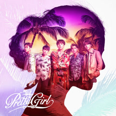 Pretty Girl [Japanese] (Single) - FT Island