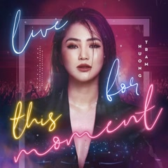 Live For This Moment (Single)