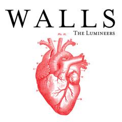 Walls (Single) - The Lumineers