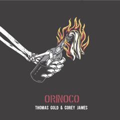 Orinoco (Single) - Thomas Gold, Corey James