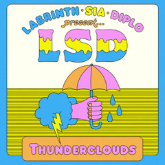 Thunderclouds (Single) - LSD
