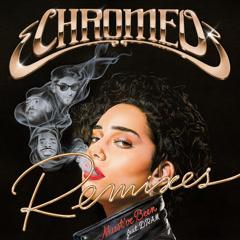 Must've Been (Blonde Remix) - Chromeo