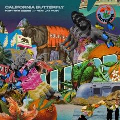 California Butterfly (Single) - Part Time Cooks